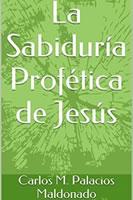 la sabiduria profetica de jesus