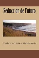 seduccion de futuro